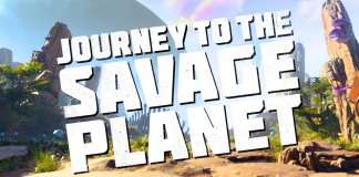Journey to the Savage Planet Trailer
