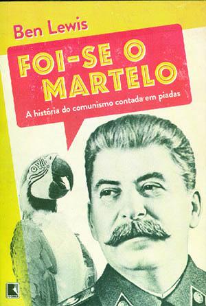 """Este livro garante que os piadistas foram """"revolucionários"""" que contribuíram para minar e derrubar o sistema comunista na União Soviética e noutros países"""