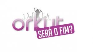 O Google decidiu pelo fim do Orkut no dia 30 de setembro