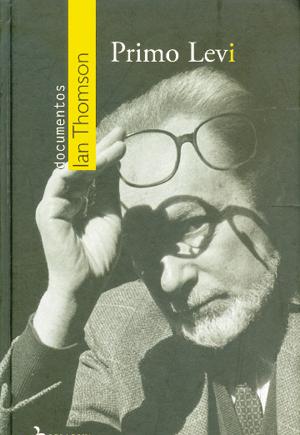 Biografia revela o Primo Levi que livros autobiográficos não mostraram