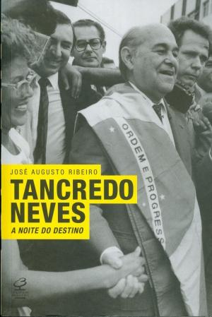 Livro amplia papel de Tancredo Neves na política brasileira e conclui que se trata de um grande estadista