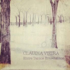 O disco de Cláudia Vieira mostra uma cantora afinada, com uma voz camaleônica, que enriquece e fortalece as composições, reinventando-as