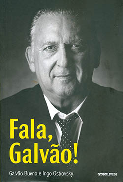 """""""Fala, Galvão!"""" conta boas histórias mas reserva apenas 16 linhas para Ricardo Teixeira, ex-presidente da CBF. 'Nunca foi um homem de futebol'"""