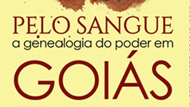 """Livro reconstrói história """"de sangue"""" de Goiás"""