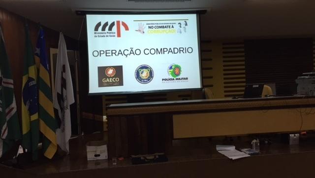 Justiça prorroga prisão dos investigados na Operação Compadrio