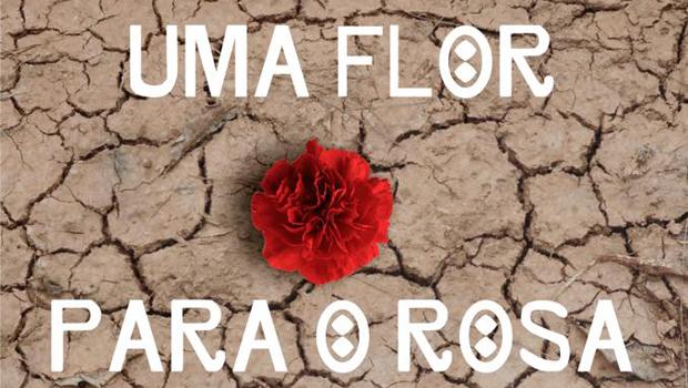 """Espetáculo """"Uma Flor para o Rosa"""" desenreda Primeiras e Terceiras estórias de Guimarães"""