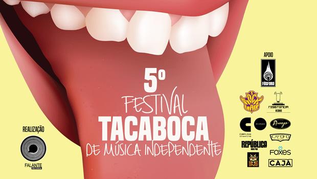 5º Festival Tacaboca de Música Independente recebe inscrições até 25 de março