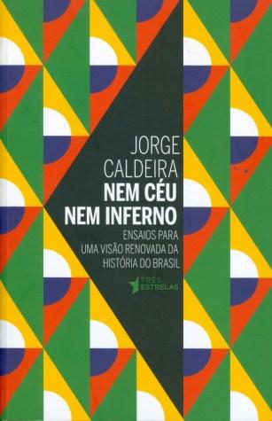 """O livro de Jorge Caldeira, doutor em ciência política pela Universidade de São Paulo, dá uma chacoalhada nas interpretações dos historiadores tradicionais, que """"não"""" souberam entender que a economia do Brasil Colônia era dinâmica e poderosa"""