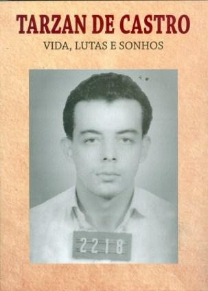 Livro de Tarzan de Castro revela que a CIA apreendeu documentos que seriam entregues a Fidel Castro e os repassou para o governo de João Goulart