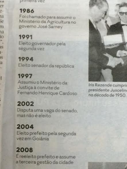 Observe que O Popular omite a derrota de Iris Rezende para Marconi Perillo em 1998. Depois dessa eleição, o peemedebista não ganhou mais nenhum eleição para governador