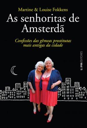 Irmãs retratam, no livro, tudo o que o ser humano é quando as cortinas se fecham | Foto: Divulgação