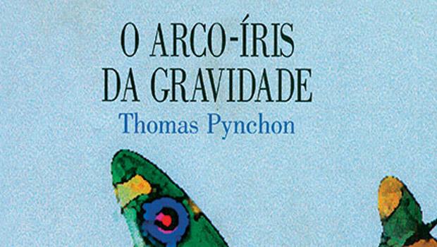 """""""O Arco-Íris da Gravidade"""", de Thomas Pynchon, de volta às livrarias"""
