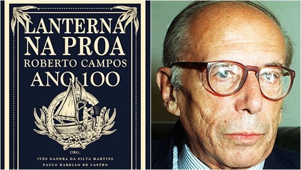 Livro homenageia centenário de Roberto Campos com ensaios de qualidade