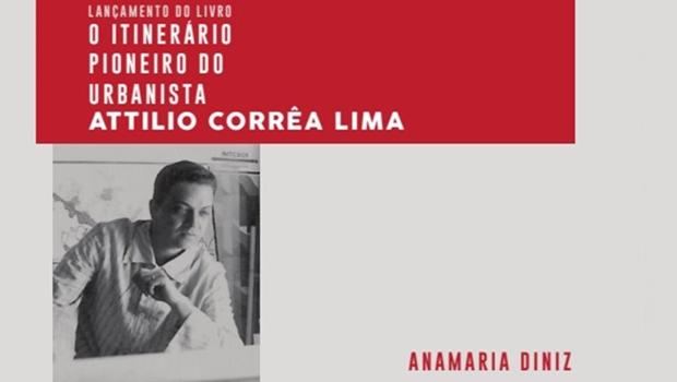 Arquiteta lança livro sobre Attilio Corrêa Lima em Goiânia