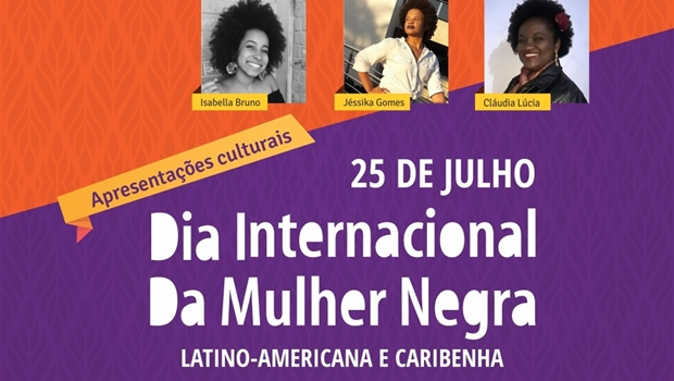 Apresentações culturais marcam o Dia da Mulher Negra, Latino-Americana e Caribenha em Goiânia