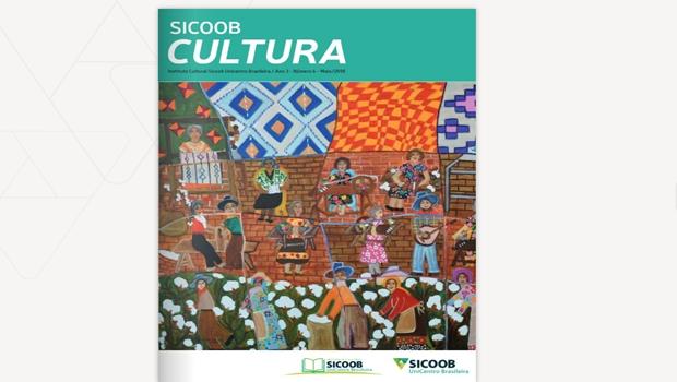 Revista Sicoob Cultura chega à sua 6ª edição
