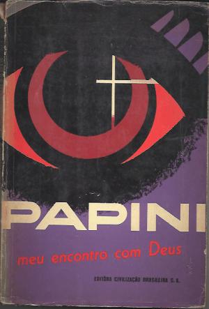 Giovanni Papini e um poderoso testemunho de conversão