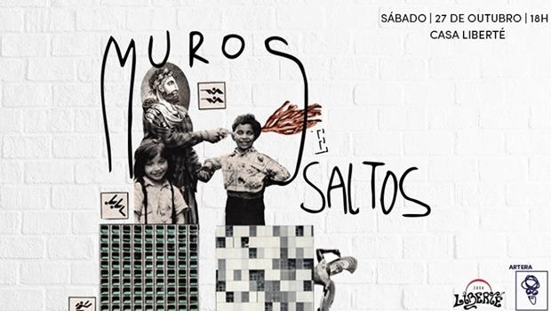 "Casa Liberté e Artera Galeria inauguram ""Muros e Saltos"""