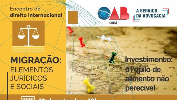 OAB Goiás realiza Encontro de Direito Internacional