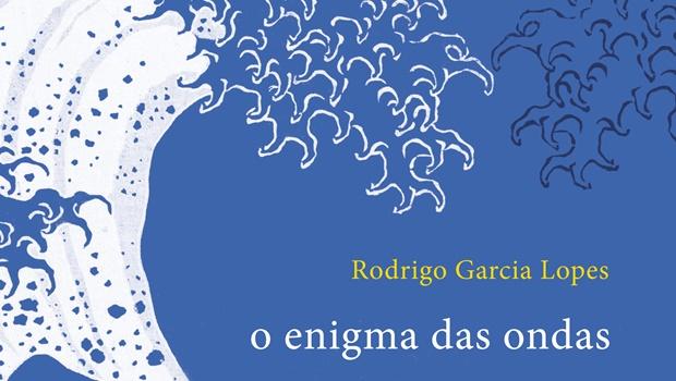O Enigma das Ondas, por Rodrigo Garcia Lopes