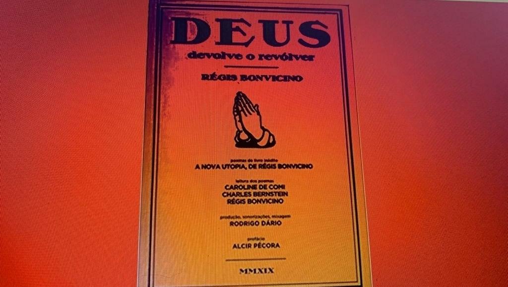 """""""Deus Devolve o Revólver"""", de Régis Bonvicino, é um trabalho de escavação dos bas-fonds da história"""
