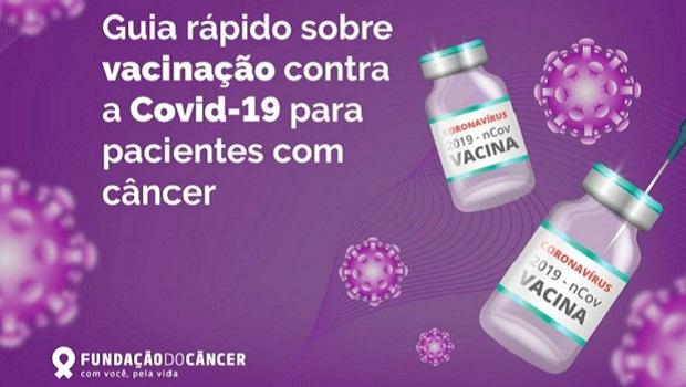 Guia da Fundação do Câncer incentiva vacinação contra a Covid-19 para pacientes oncológicos