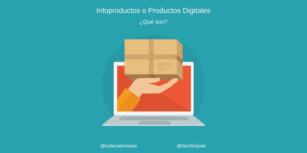 Infoproductos o Productos Digitales en Internet ¿Qué son?