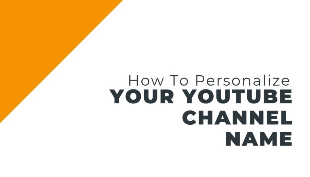 how to personalize your youtube channel url