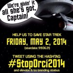 #StopOrci2014 hashtag lets Star Trek fans vent about the writer of Into Darkness