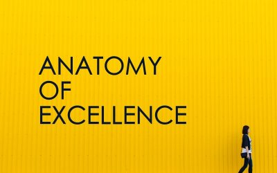 Anatomy of Excellence