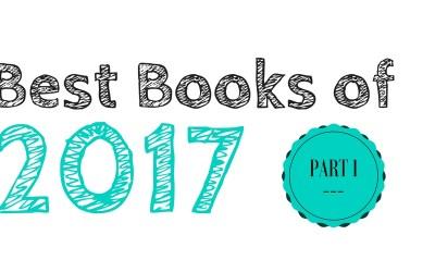 Best Books of 2017: Part 1