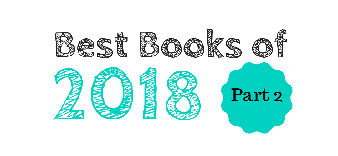Best Books of 2018: Part 2