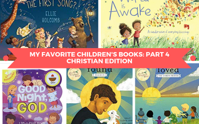 My Favorite Children's Books: Part 4 (Christian Edition)
