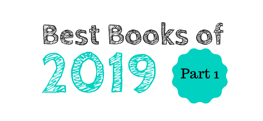 Best Books of 2019: Part 1