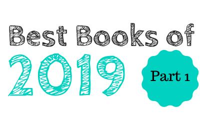 Best Books of 2019: Part 1