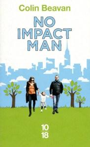 No impact man, de colin Beaven ou le défi de réduire son impact sur l'environnement en vivant à New-York.