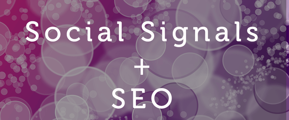 Do Social Signals Affect SEO & Search Performance?
