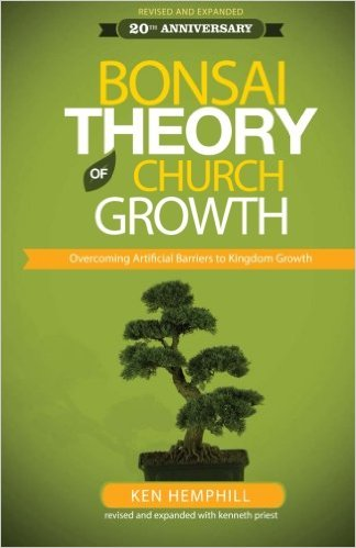 The Bonsai Theory of Church Growth