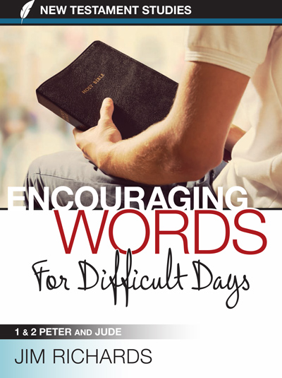 Encouraging Words for Difficult Days