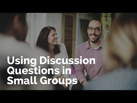 Using Discussion Question in Small Groups