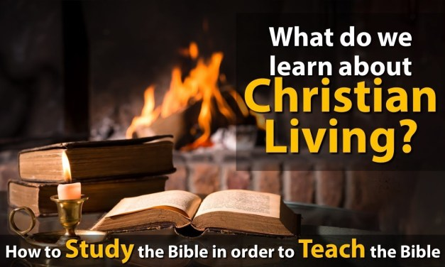 How to Study the Bible in order to teach the Bible: Question #3