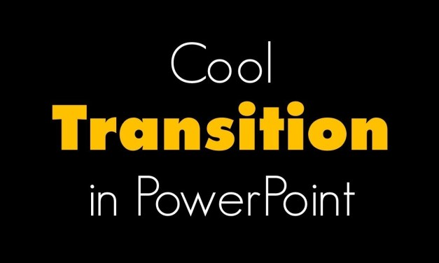 Cool Transition in PowerPoint