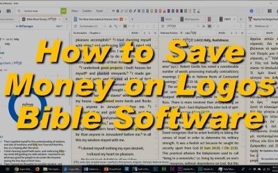How to save money on Logos Bible Software