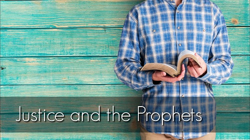 Justice and the Prophets