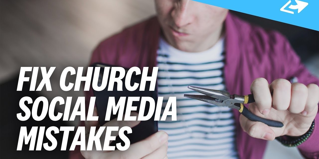 7 Fixable Mistakes Churches Make On Social Media