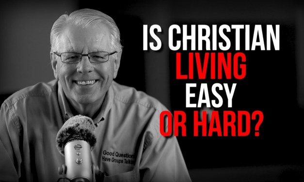 Is Christian Living Easy or Hard?