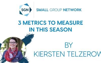 3 Metrics to Measure in this Season