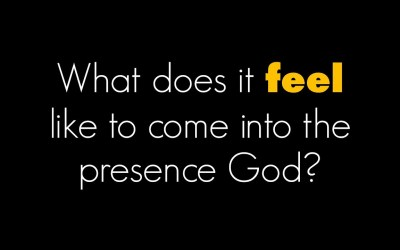 What does it feel like to encounter God?
