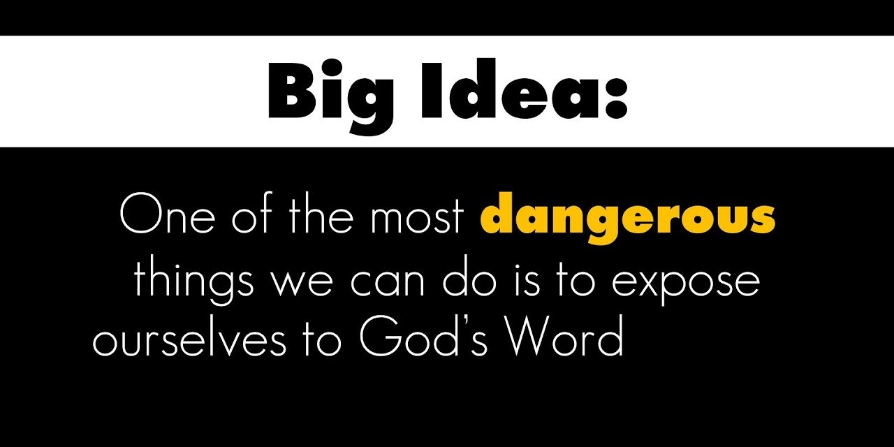 Why reading the Bible is so dangerous