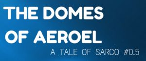 The Domes of Areoel